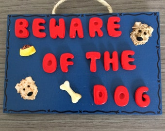 Decorative plaque 'beware of the dog'