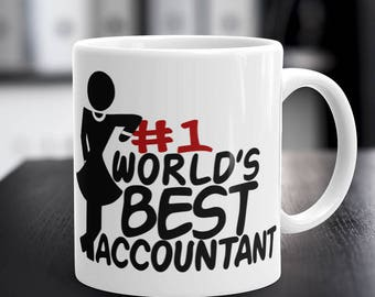 Accountant Mug, Gifts for Accountant Lady, WORLD'S BEST ACCOUNTANT, Woman Accountant Coffee Mug, Accountant Gifts, 11 oz / 15 oz Capacity