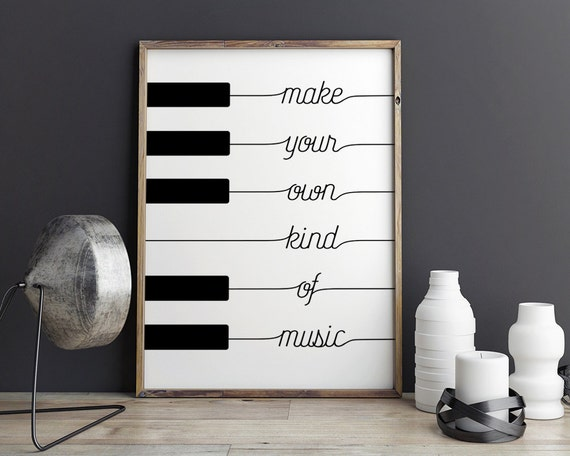 Diy Music Classroom Decorations : Printable poster make your own kind of music black white