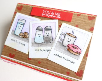 Food dessert valentines day card, card for couple, anniversary,donut,coffee,salt and pepper,milk and cookies, we go together like, handmade,