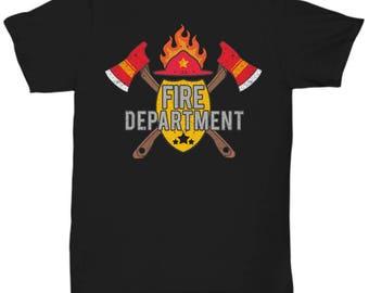 Fireman T-Shirt - Fire Department Gift for Friend or Coworker