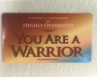You Are a WARRIOR Motivational Magnet