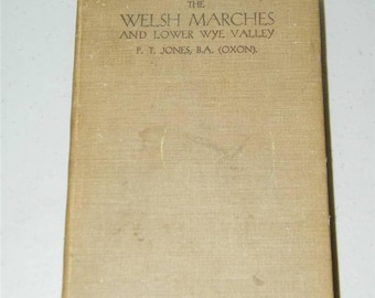 Antique The Welsh Marches and Lower Wye Valley 1931 Book 12907