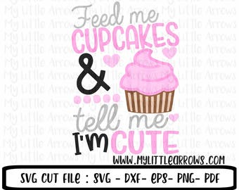 funny cupcake quotes vinyl designs cut files for girls baby svg files cricut cameo files svg dxf eps png files tell me im pretty