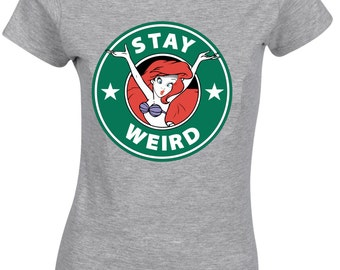Stay Weird Little Mermaid Funny Face quirky Art Drawing Girls Woman Ladies tshirt top T shirt Tee AA34