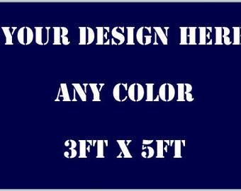 Custom Flag Orders 3ft x 5ft