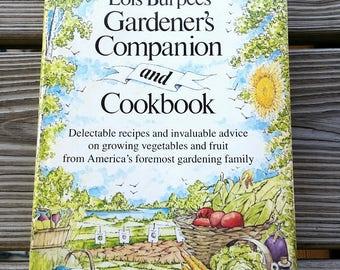 1983 Lois Burpee's Gardener's Companion and Cookbook, Gardening Book, Grow Your Own Food, Garden Cookbook, Garden Advice & Recipes, Gardener