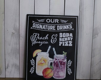 Signature Drink Sign/Bar Sign/Event Sign/Wedding Sign/Party Sign/Mason Jar/Chalkboard Style/Moon Shine/Custom Drink Sign/Wood Sign