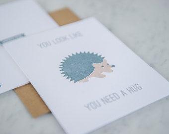 Looks Like You Need a Hug - Sympathy, Encouragement Hedgehog Card