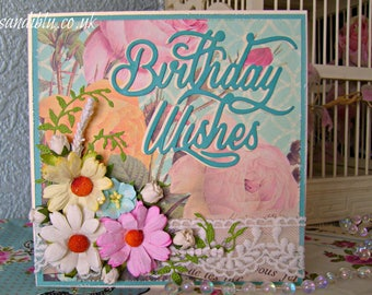 Birthday card with paper flowers and lace