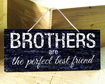Brothers Sign. Wall Sign. Gift for Brothers. Nursery Decor. Rustic Signs. Modern Signs. Gift for Him. Valentines Gift. Ready to Ship.