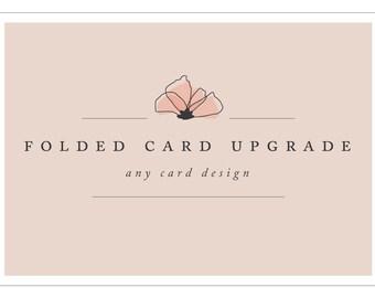Folded Card Upgrade - Any Card Design