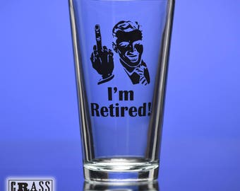 I'm Retired!® printed pint glass with man extending middle finger - printed pint glass - funny retirement gift - gag gift - birthday present