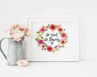No Rain No Flowers // Motivational Wall Art // Printable Wall Art // Motivational Print // Inspirational Print // Motivational Wall Decor