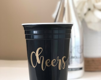 Solo Cup Tumbler, Cheers Partt Cup, Bachelorette Party Cup, Birthday Cup, reusable