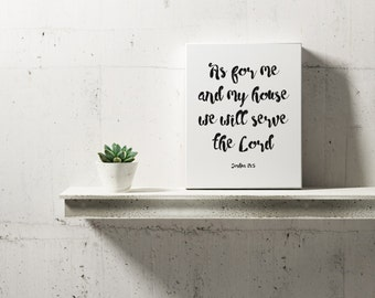 As for me and my house Print, Printable Scripture, Bible Verse Wall Art, As for me and my house Digital Print, As for me and my house Poster