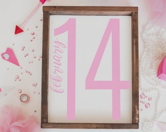 February 14th- Valentines Day Sign, Valentines Day Decor, valentines sign, framed sign, wood sign, valentine's decor, framed wood sign, sign