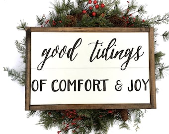 Good Tidings Of Comfort & Joy Handcrafted Wooden Christmas Sign // Farmhouse Christmas Sign // Hand Painted Wood Sign