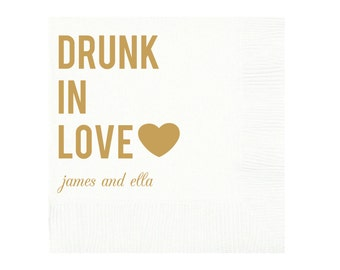 Drunk in Love Personalized Wedding Napkins (Style 8)