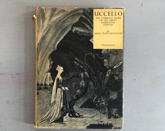 UCCELLO, The Complete Work Of The Great Florentine Painter, by John Pope-Hennessy