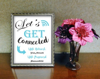 WiFi Password Sign- Printable Let's Get Connected- Share your WiFi Password with some style