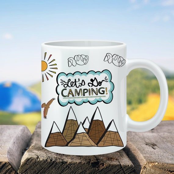 Coffee Mug Let's Go Camping Coffee Cup