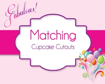 Cupcake Cutouts - Printed Cupcake Toppers - Made To Match Your Invitation