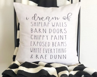 "I dream of | 18""x18"" | farmhouse style | pillow cover | modern farmhouse"