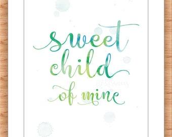 Sweet Child Printable GREEN