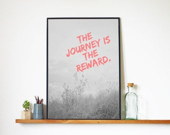 Printable Art The Journey is The Reward   Wall Art   Poster   Letterpress Style   Wall Hanging   Digital Print   Typography   Wall Decor  