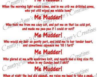 "SVG PNG DXF Eps Ai Wpc Cut file for Silhouette, Cricut, ""Me Mudder"" svg"