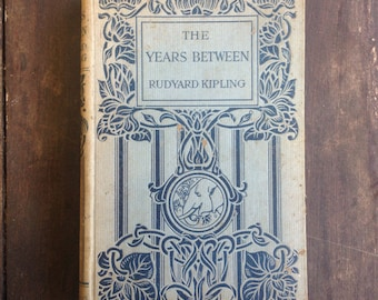 The Years Between - Rudyard Kipling