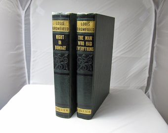 Night in Bombay & The Man Who Had Everything by Louis Bromfield, Collier 1935/1940 x2 Books Fiction Hardcover