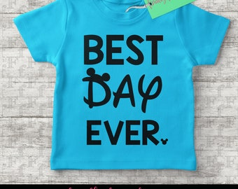 Best Day Ever Girl's Shirt, Best Day Ever Shirt, Disney Vacation Shirt, Best Day Ever Disney Shirt, Family Disney Shirt, Girl's Family Shirt