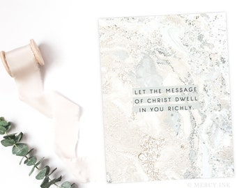 Message of Christ Dwell in You Art Print by Mercy Ink // Christian Scripture Bible Verse for the home // Colossians 3:16