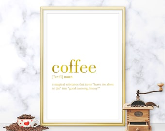 Coffee Definition Print, Coffee Printable Gold, Kitchen Decor, Kitchen Wall Art, Coffee Quote Printable, Coffee Poster (W065)