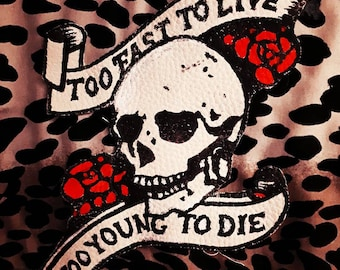 Hand Painted Cowhide Leather Skull Patch Too Fast To Live Johnny Thunders Tattoo Banner Punk Roses Red Black White