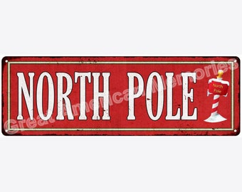 North Pole Vintage Look Reproduction Metal 6x18 Sign 6180313
