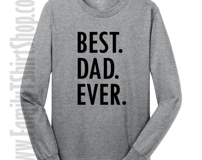 Best Dad Ever Long Sleeve T-shirt