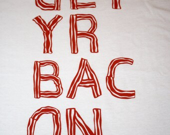 SALE - Get Yr Bac On T-shirt (S, M, L, X-Large, 2X-Large)