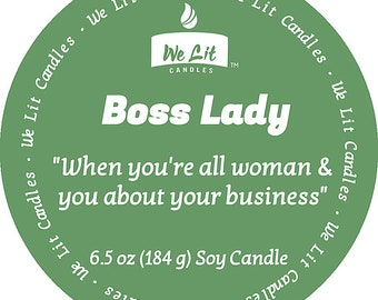 Boss Lady 6.5 oz Soy Candle