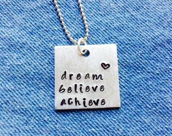 Dream Believe Achieve Necklace