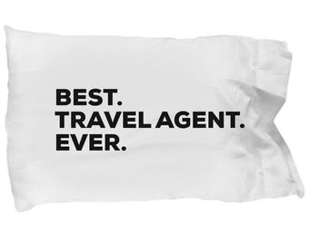 Travel Agent Pillow Case, Gifts For Travel Agent , Best Travel Agent Ever, Travel Agent Pillowcase, Christmas Present, Travel Agent Gift