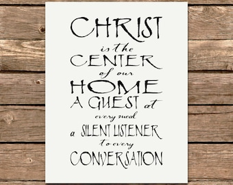 Printable Print CHRIST is the Center of Our Home Digital File POSTER 16x20 11x14 Black White Modern Art Kitchen Decor, Dining Room Art