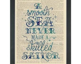 Inspiring quote A smooth sea never made a good sailor Dictionary Art Print