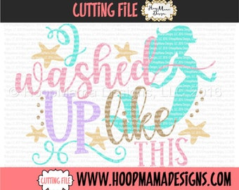 Mermaid SVG Cutting File I Washed Up Like This DXF eps and png Files for Cutting Machines Beach Vacation SVG Design
