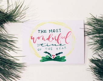 The Most Wonderful Time Of The Year / Color / Christmas Card