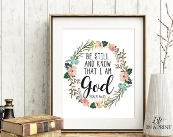 Printable Bible Verse Art, Scripture Typography, Be Still and know that I am God, Psalm 46:10, Typography art, Bible verse art, KG1, 5x7