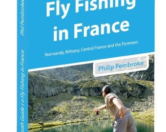 The Smooth Guide to Fly Fishing in France