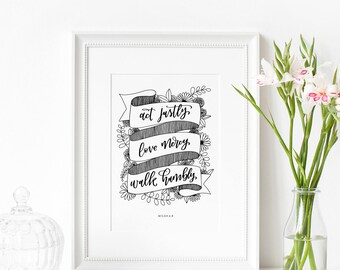 Christian Gifts   Christian Wall Art   Act Justly, Love Mercy, Walk Humbly   Home Decor   Wedding Gifts   Print   Make Today Beautiful